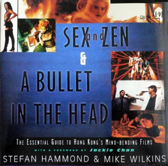 Sex and Zen and a Bullet in the Head